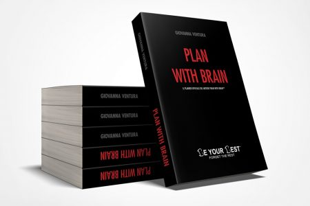 Pianifica la tua evoluzione – Plan With Brain (Be Your Best)